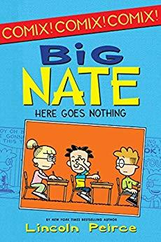6 Big Nate Here Goes Nothing