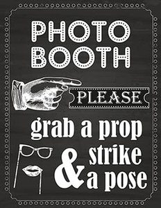 1. Photo Booth Prop Sign Printed on 65 Lb Card Stock