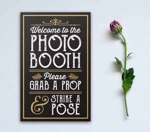6. PERFECT PHOTO BOOTH PROP SIGN WITH EASEL BACKER STAND